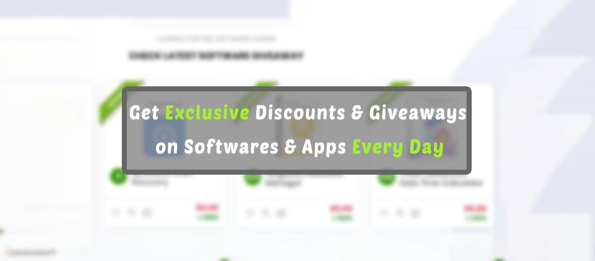 Get Exclusive Discounts and Giveaways on your Preferred Softwares and Apps Every Day